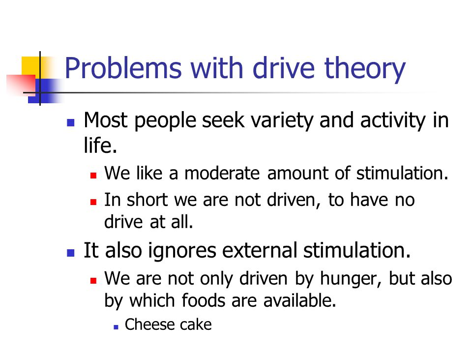 Problems with drive theory