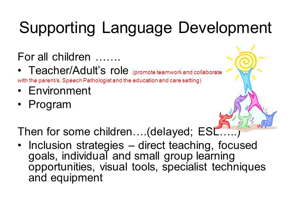 Supporting Language Development