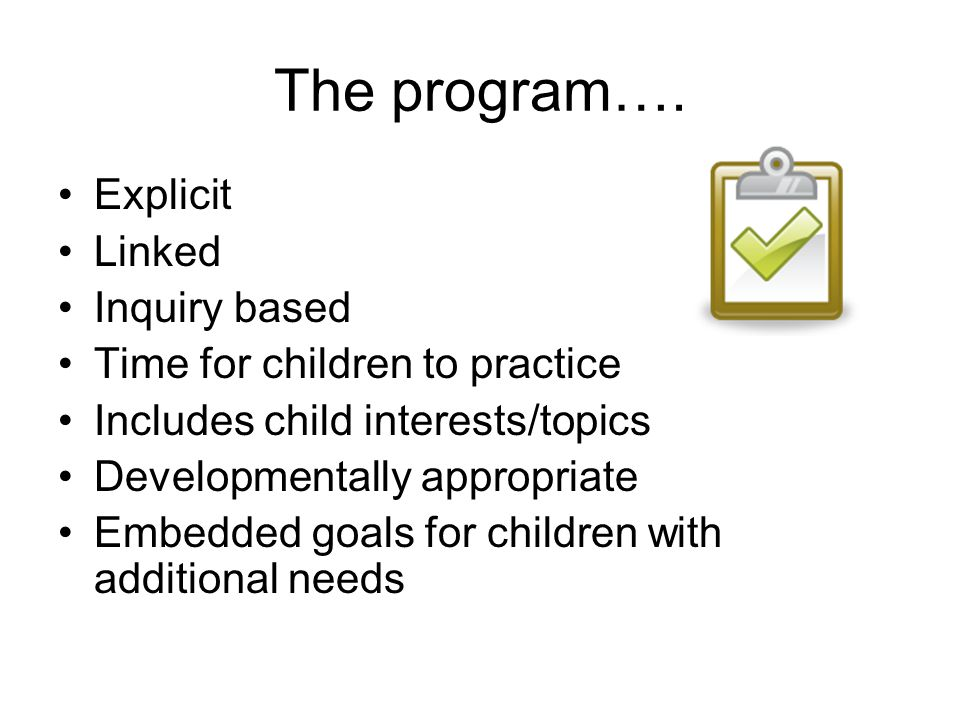 The program…. Explicit Linked Inquiry based