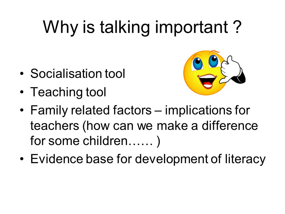 Why is talking important
