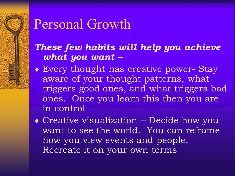 Personal Growth These few habits will help you achieve what you want –