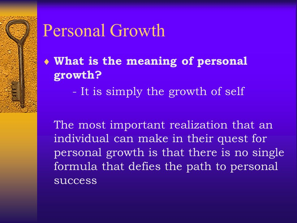 Personal Growth What is the meaning of personal growth