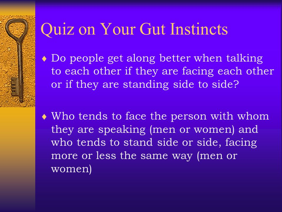 Quiz on Your Gut Instincts