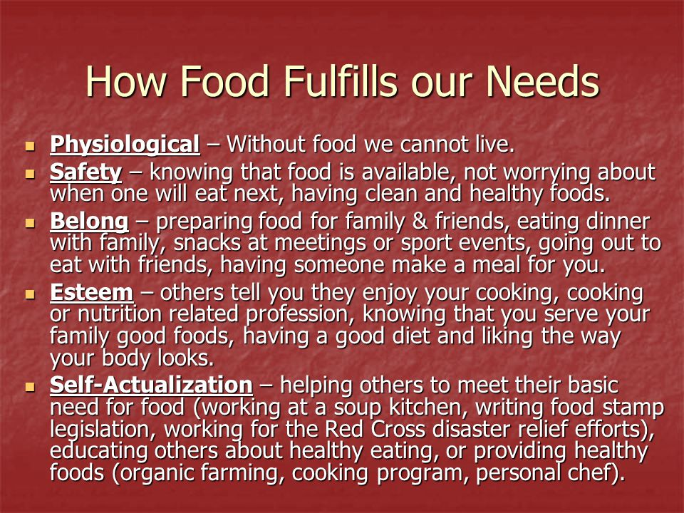 How Food Fulfills our Needs