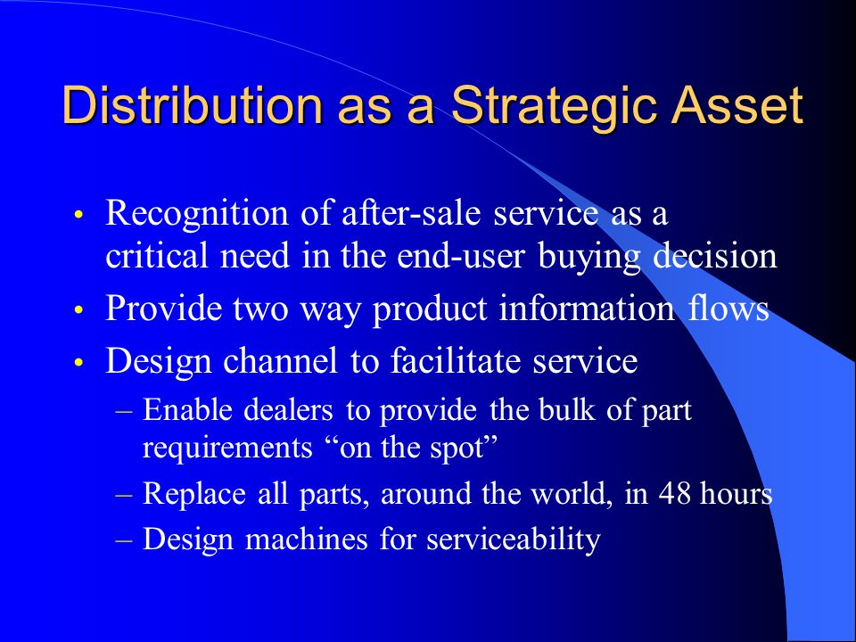 Distribution as a Strategic Asset