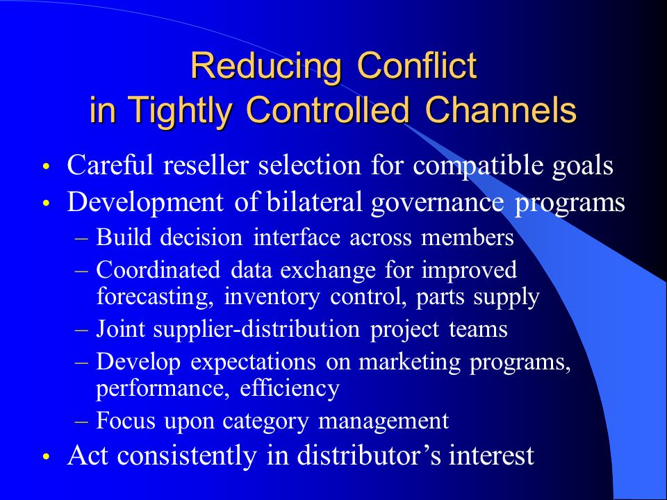 Reducing Conflict in Tightly Controlled Channels