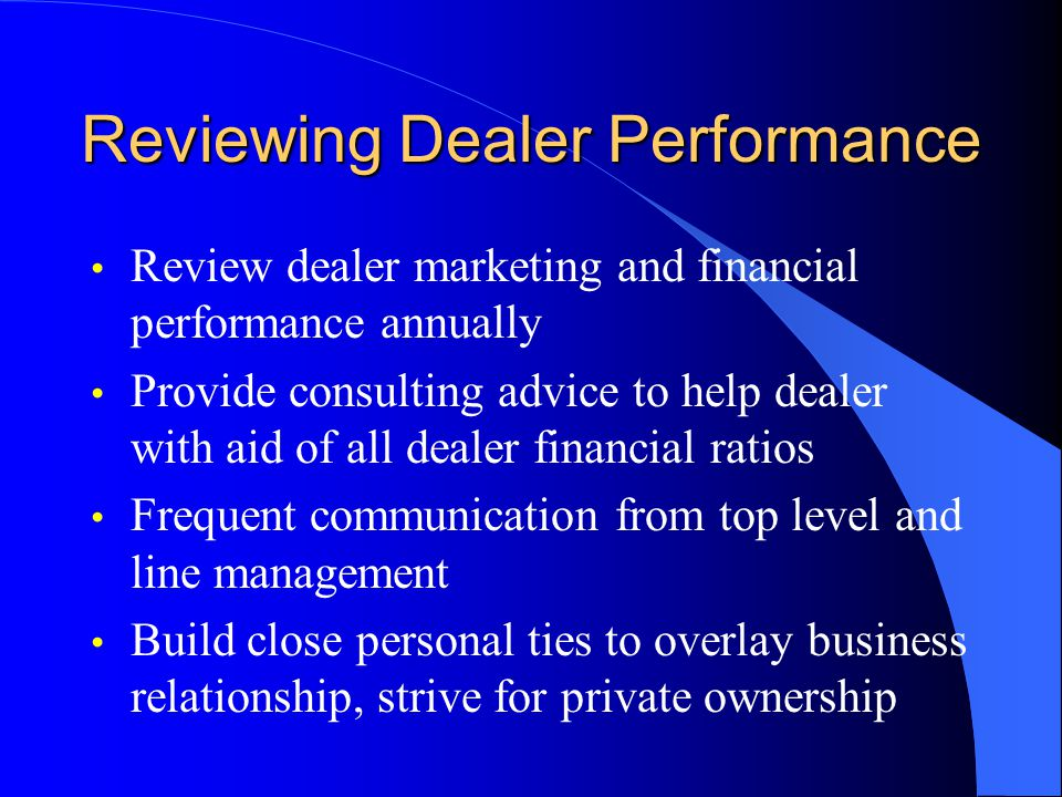 Reviewing Dealer Performance