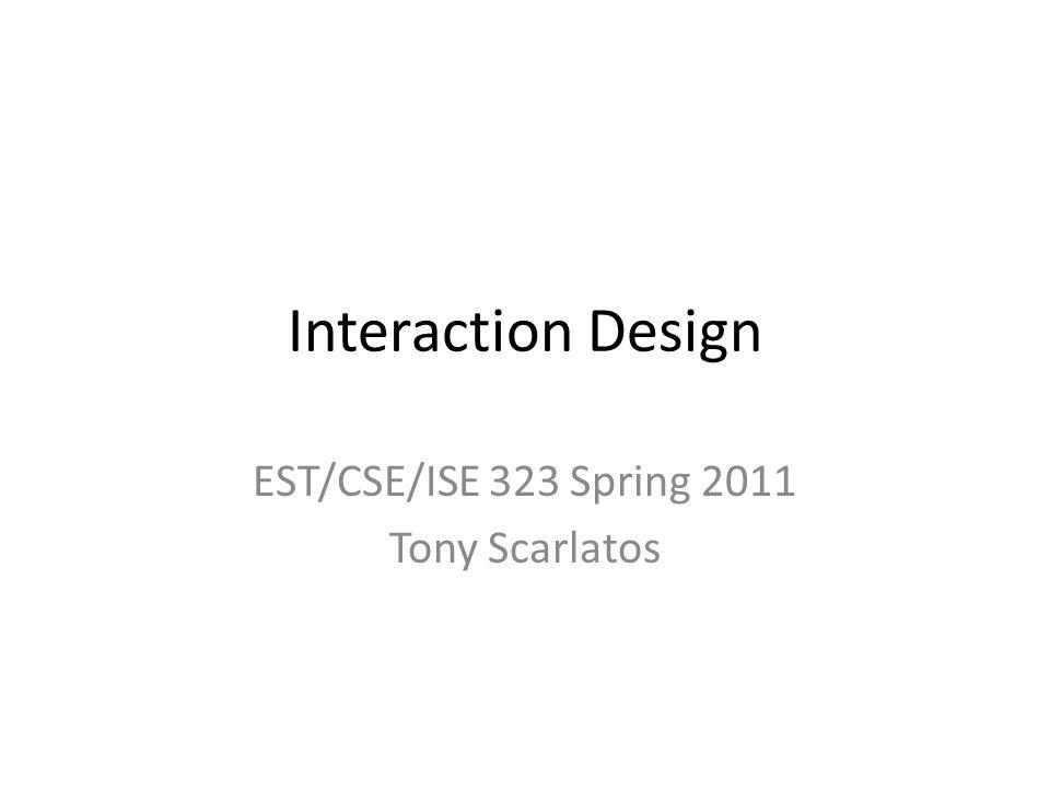 EST/CSE/ISE 323 Spring 2011 Tony Scarlatos