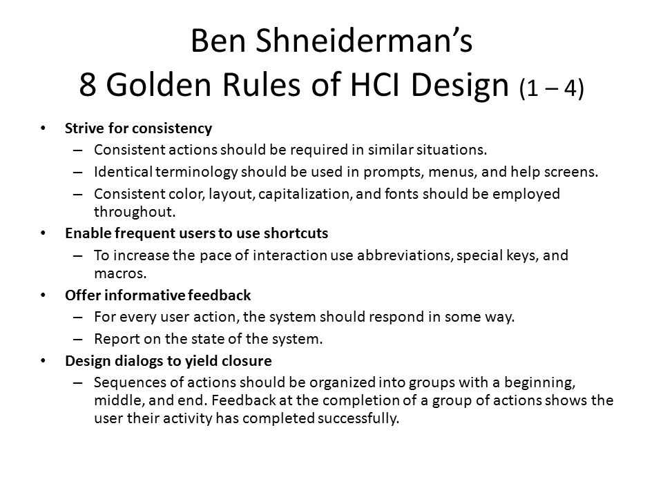 Ben Shneiderman's 8 Golden Rules of HCI Design (1 – 4)