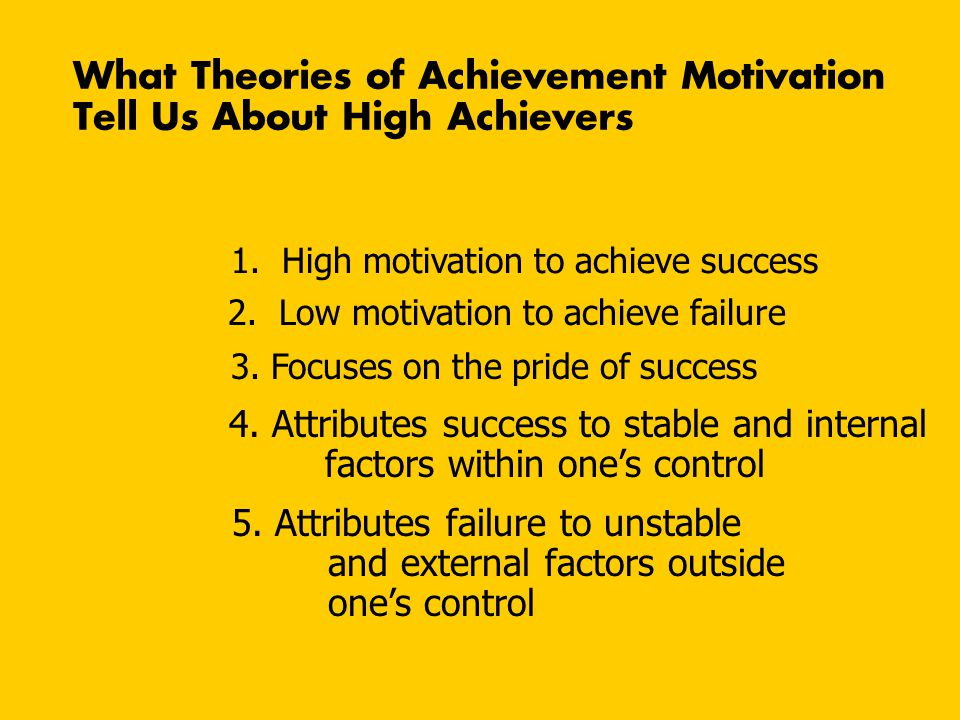 What Theories of Achievement Motivation Tell Us About High Achievers