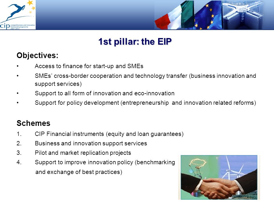 1st pillar: the EIP Objectives: Schemes