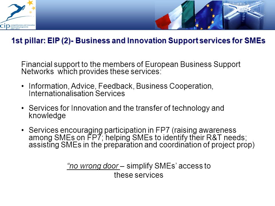 1st pillar: EIP (2)- Business and Innovation Support services for SMEs