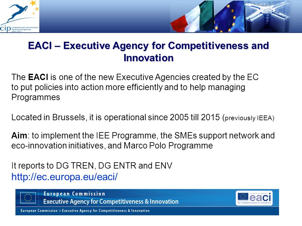 EACI – Executive Agency for Competitiveness and Innovation