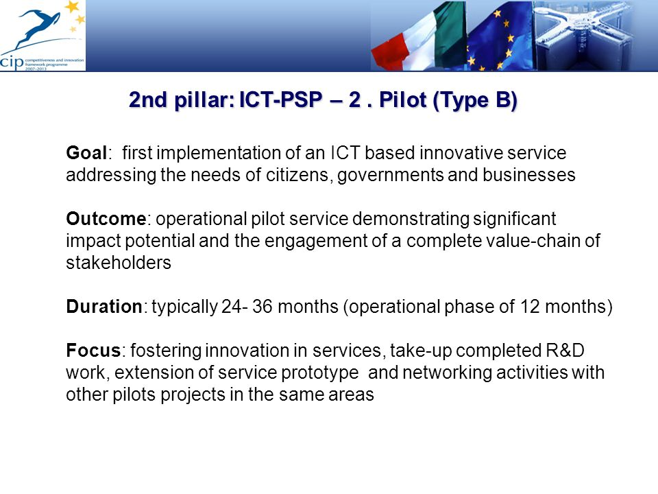 2nd pillar: ICT-PSP – 2 . Pilot (Type B)
