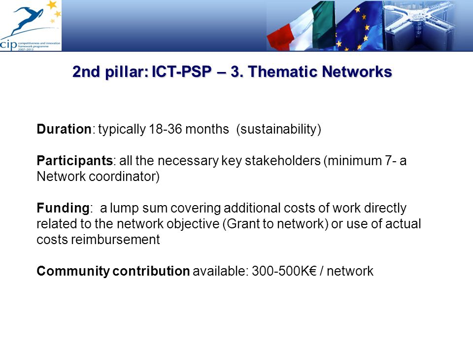 2nd pillar: ICT-PSP – 3. Thematic Networks