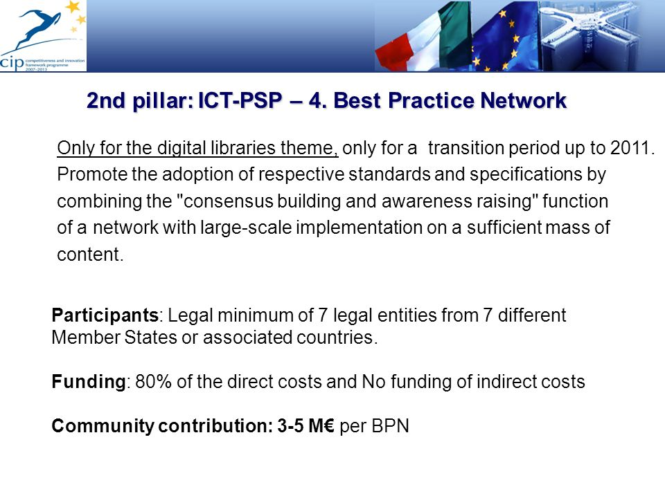 2nd pillar: ICT-PSP – 4. Best Practice Network
