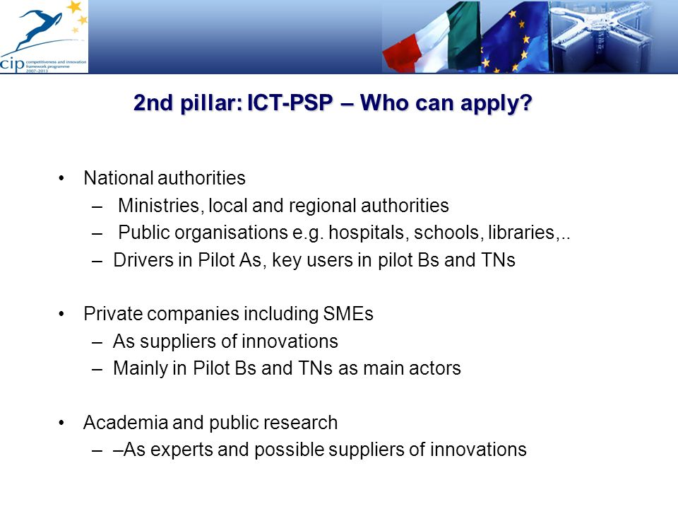 2nd pillar: ICT-PSP – Who can apply