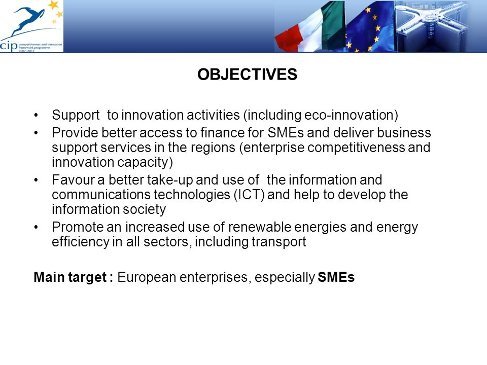 OBJECTIVES Support to innovation activities (including eco-innovation)