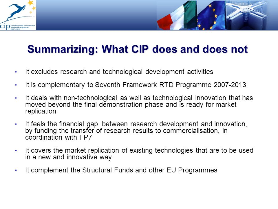 Summarizing: What CIP does and does not