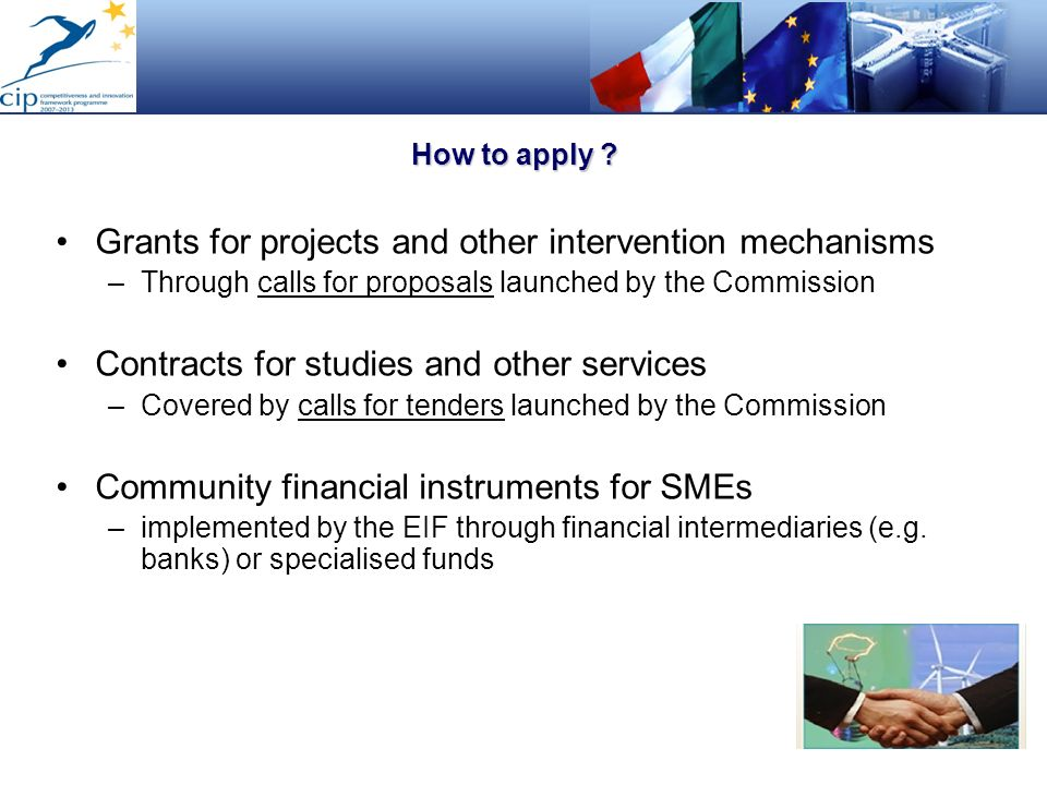 Grants for projects and other intervention mechanisms