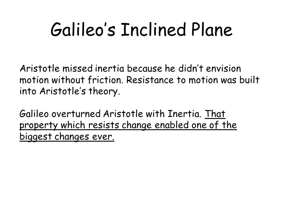 Galileo's Inclined Plane