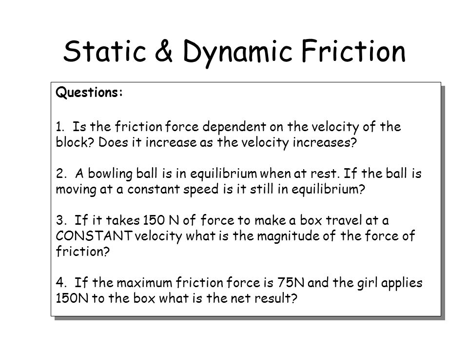 Static & Dynamic Friction