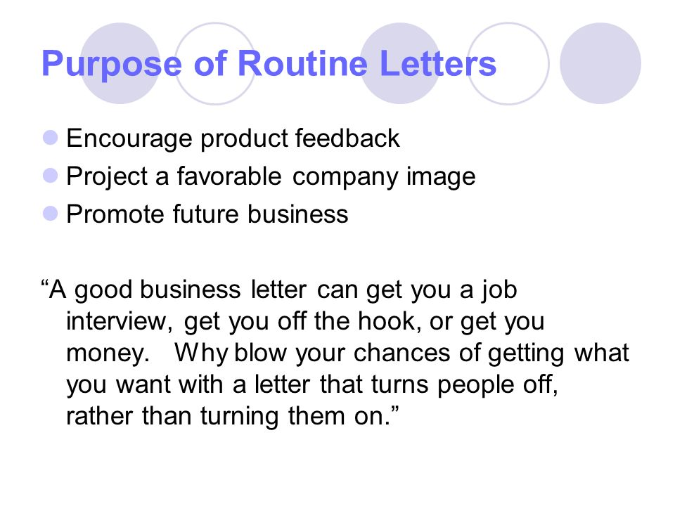Purpose of Routine Letters