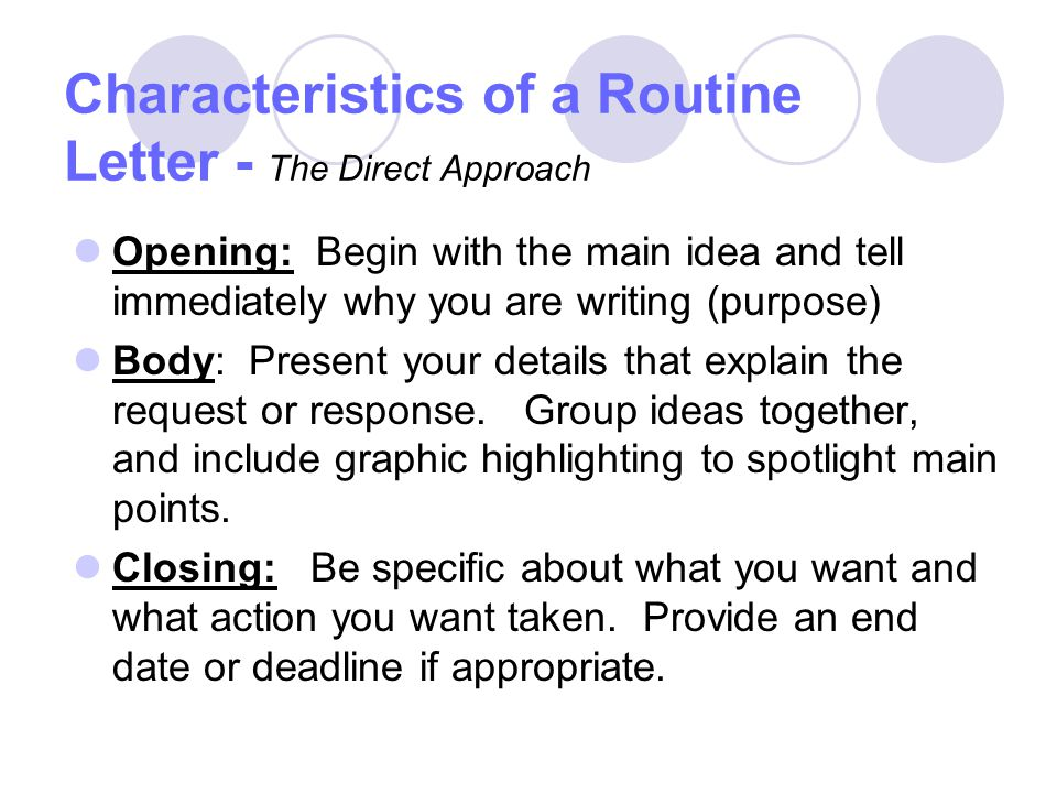 Characteristics of a Routine Letter - The Direct Approach