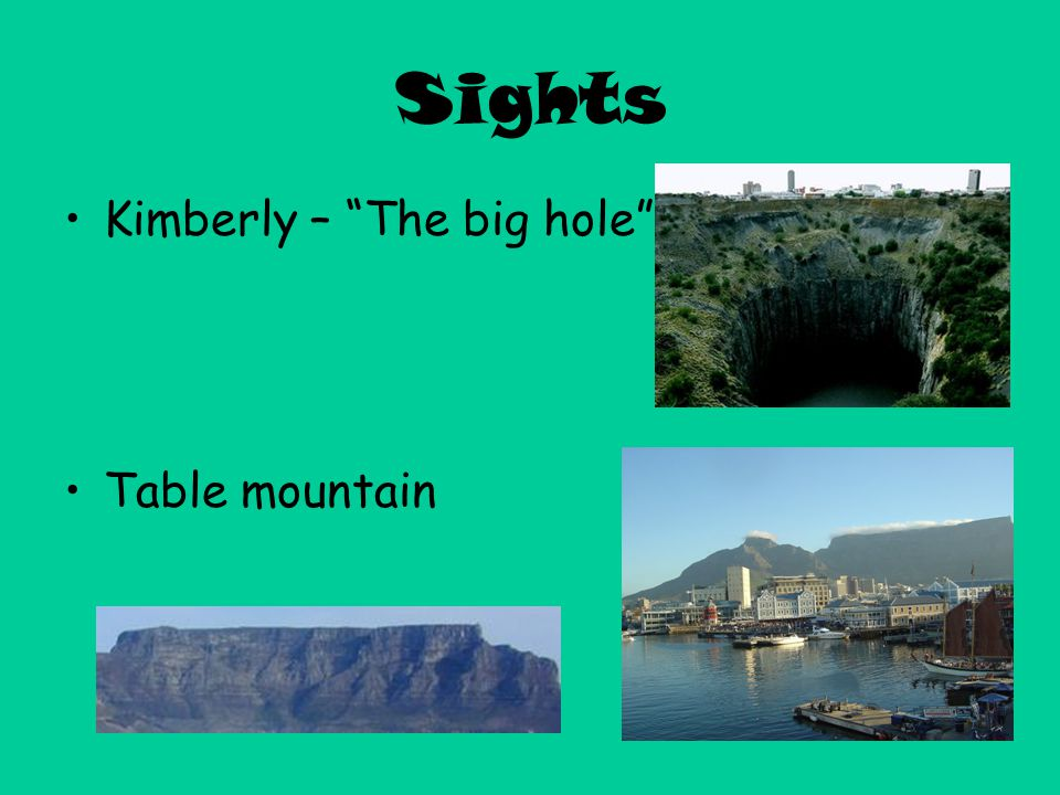 Sights Kimberly – The big hole Table mountain