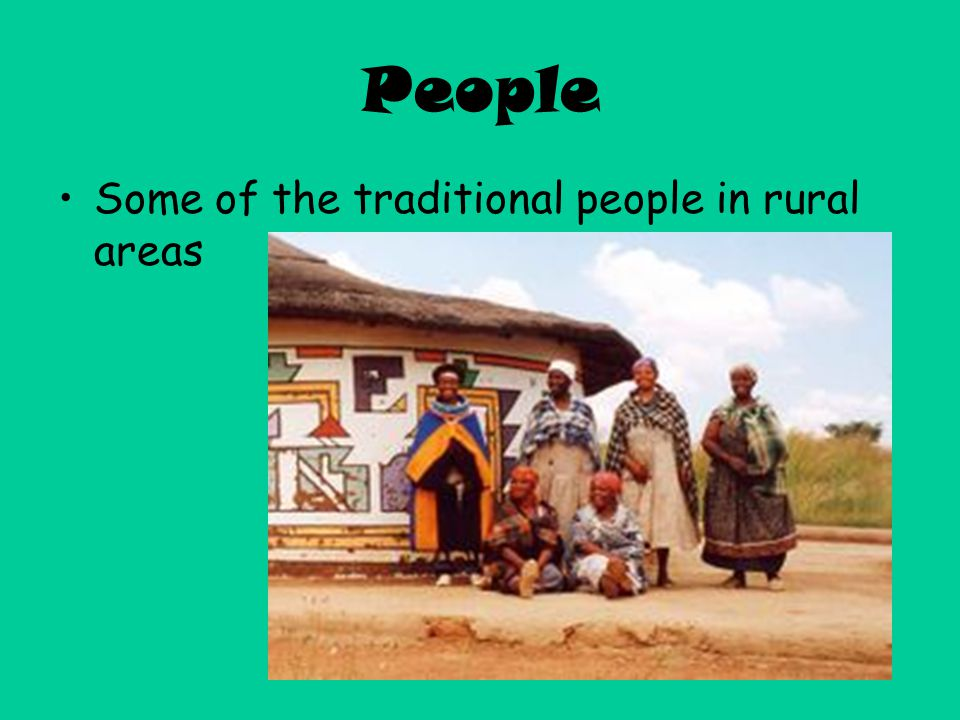 People Some of the traditional people in rural areas