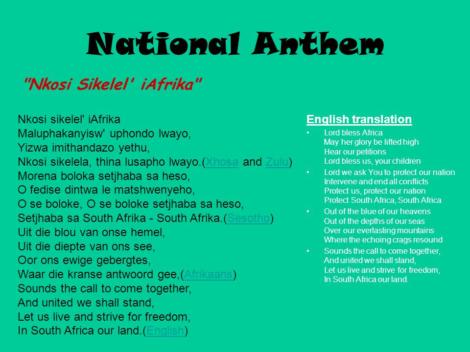 National Anthem Nkosi Sikelel iAfrika