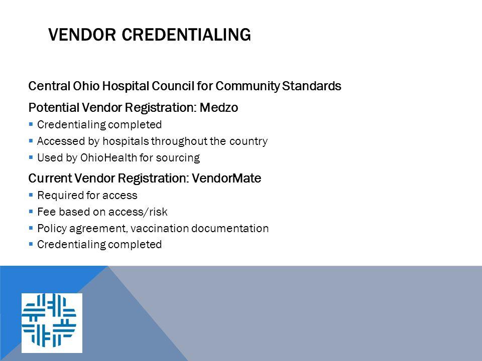 Vendor Credentialing Central Ohio Hospital Council for Community Standards. Potential Vendor Registration: Medzo.