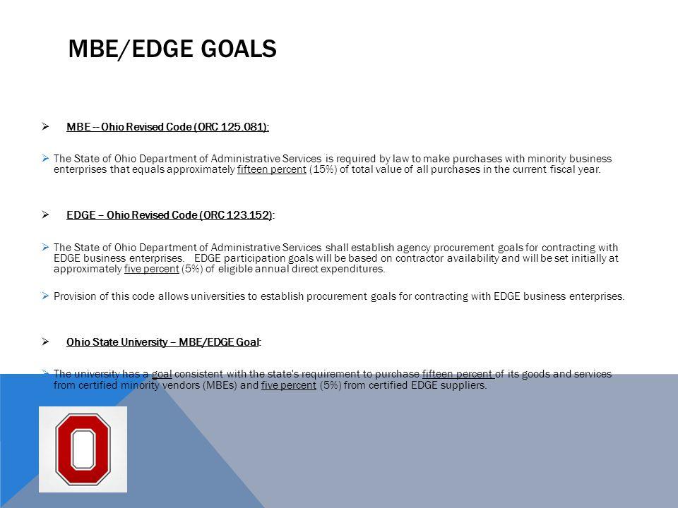 MBE/EDGE Goals MBE -- Ohio Revised Code (ORC 125.081):