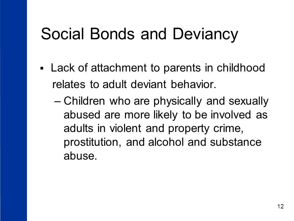 Social Bonds and Deviancy