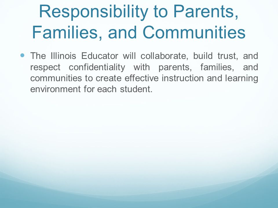 Responsibility to Parents, Families, and Communities