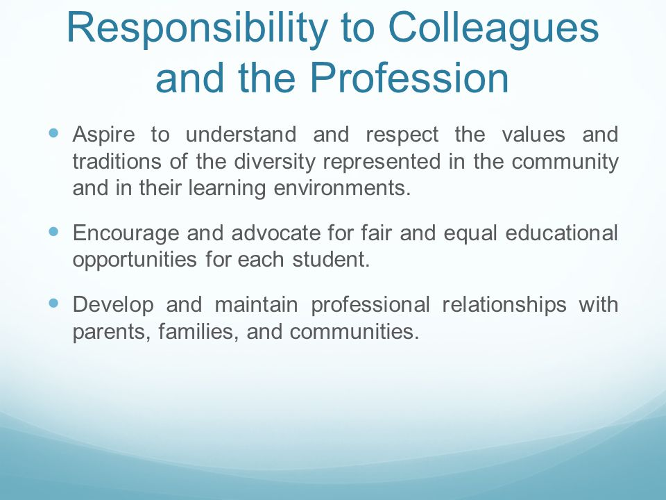 Responsibility to Colleagues and the Profession