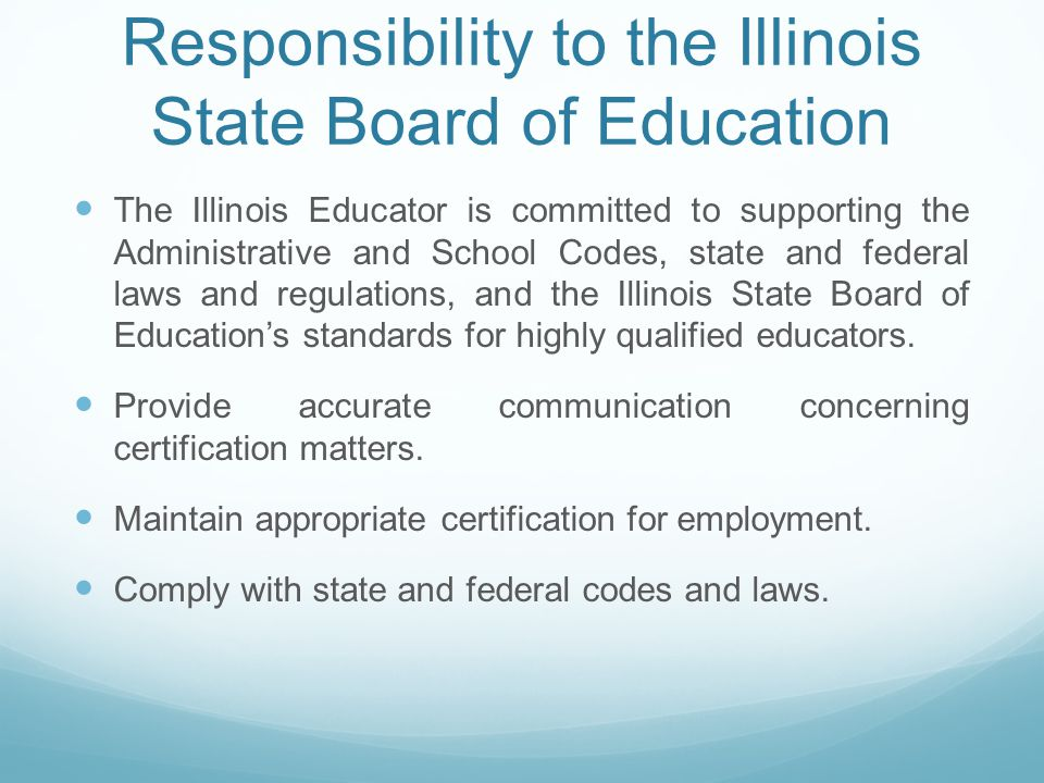 Responsibility to the Illinois State Board of Education