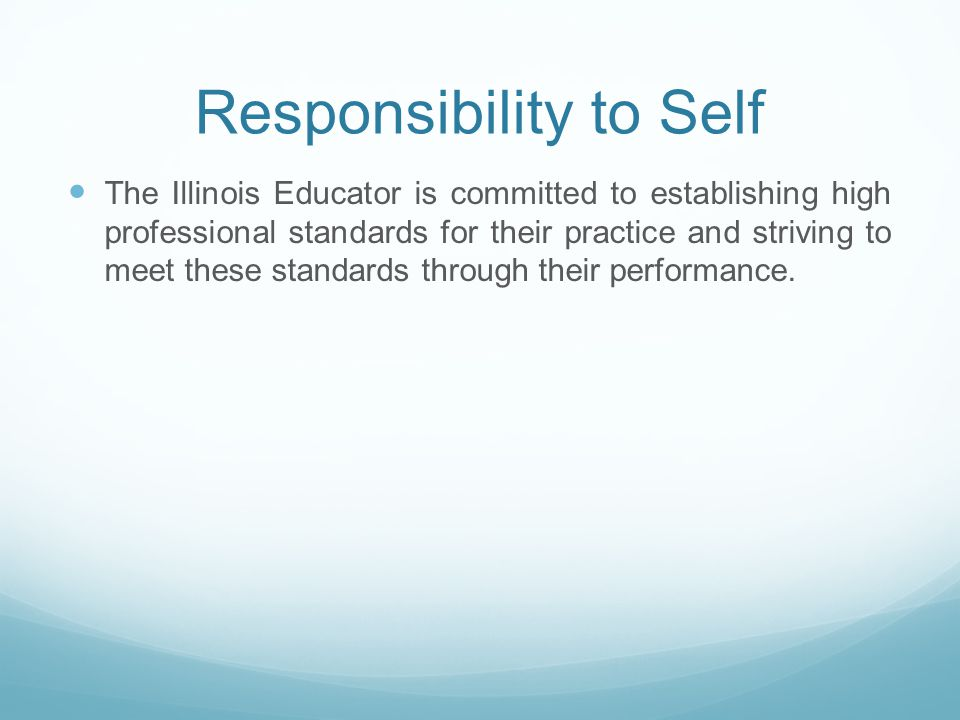 Responsibility to Self