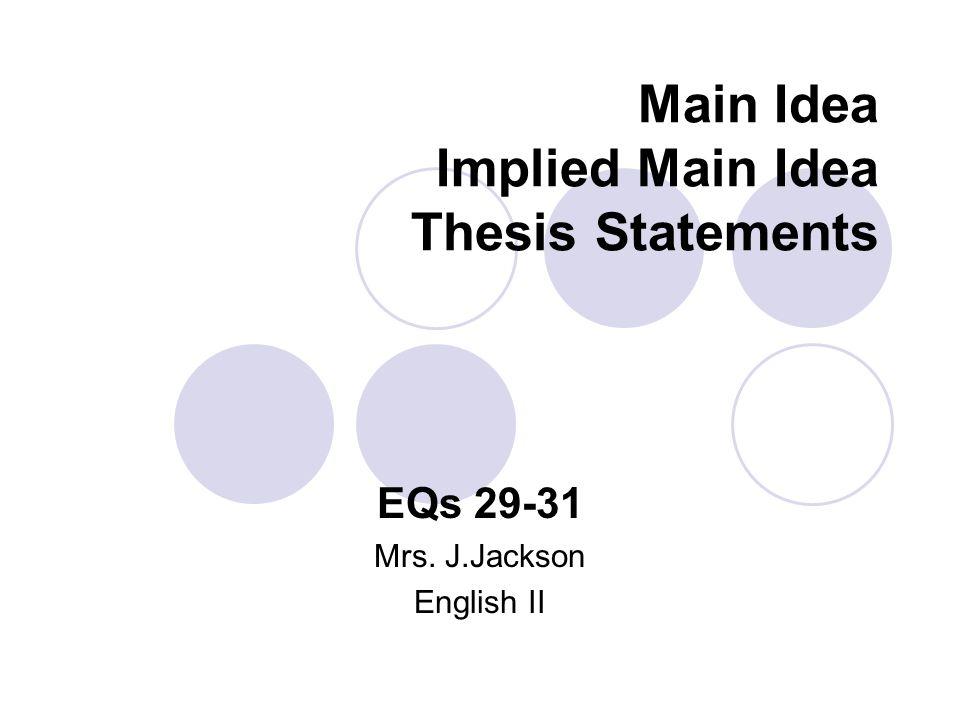 Main Idea Implied Main Idea Thesis Statements