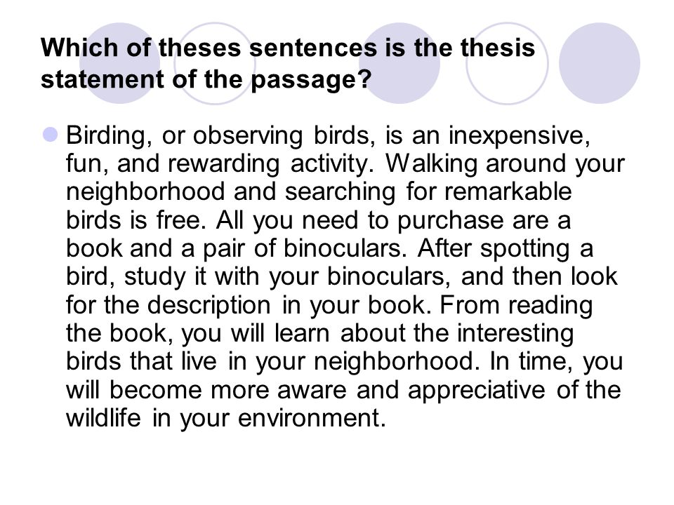 Which of theses sentences is the thesis statement of the passage
