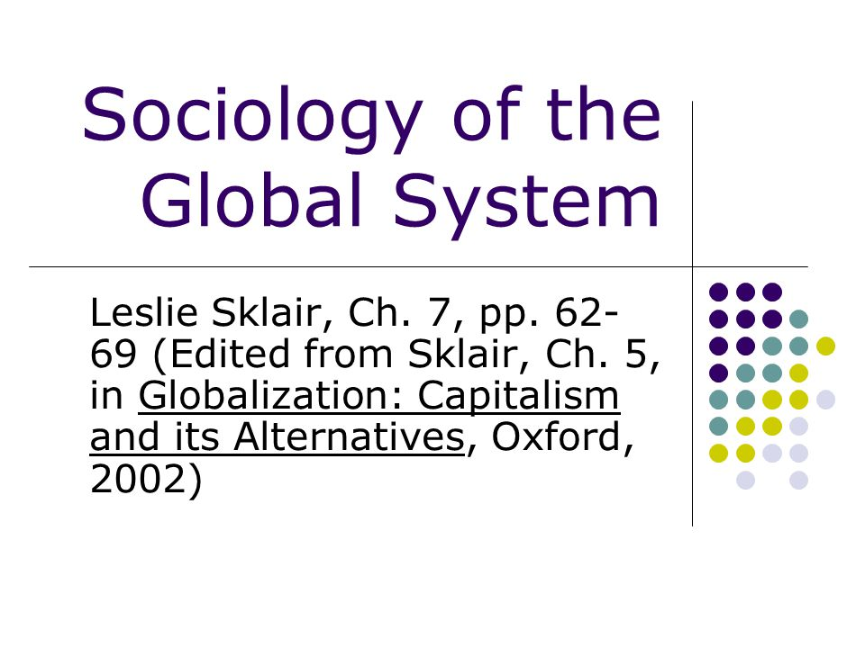 Sociology of the Global System
