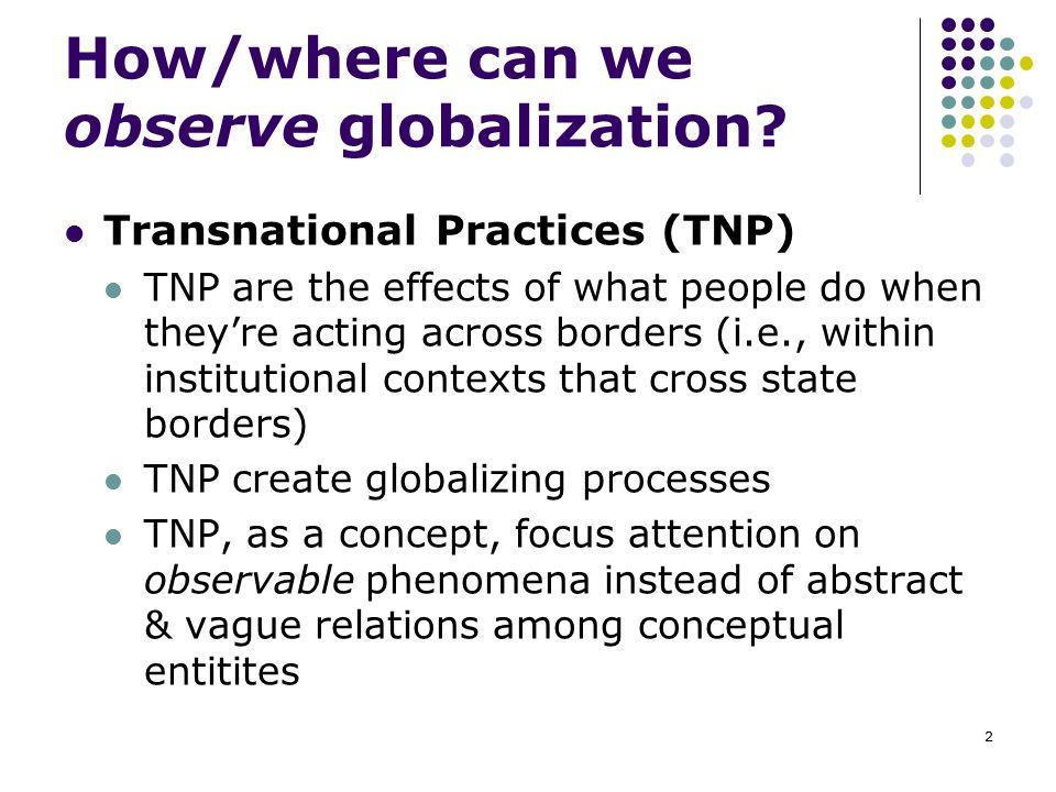 How/where can we observe globalization