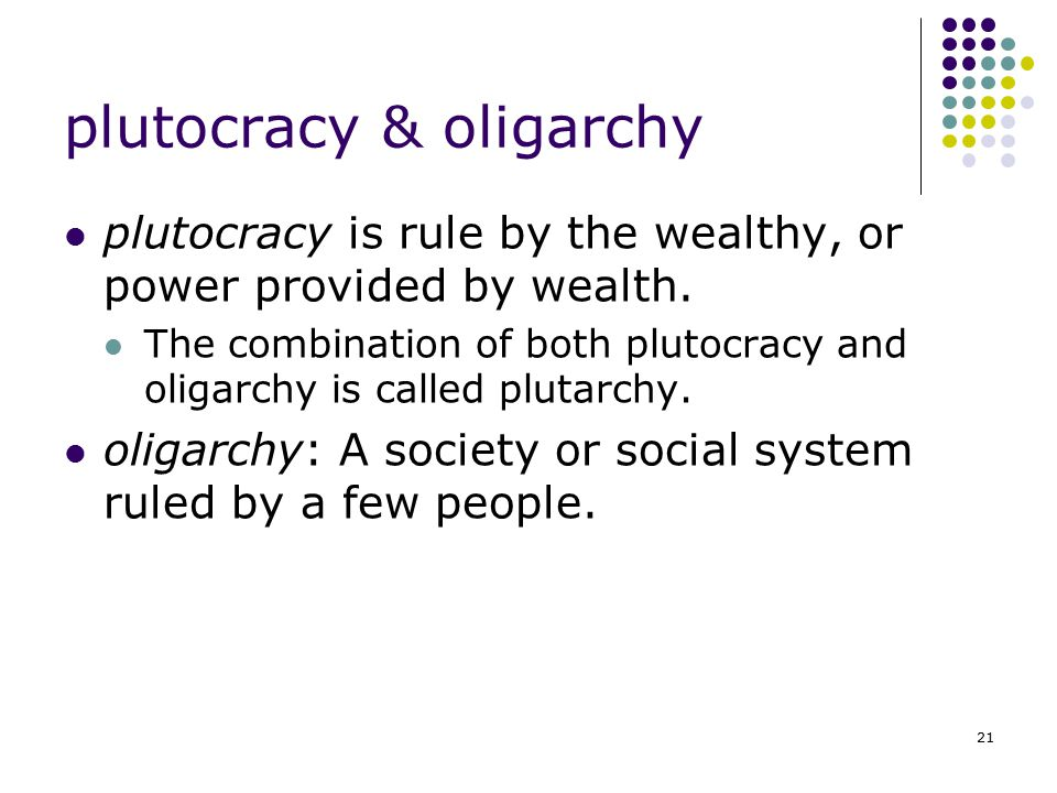 plutocracy & oligarchy