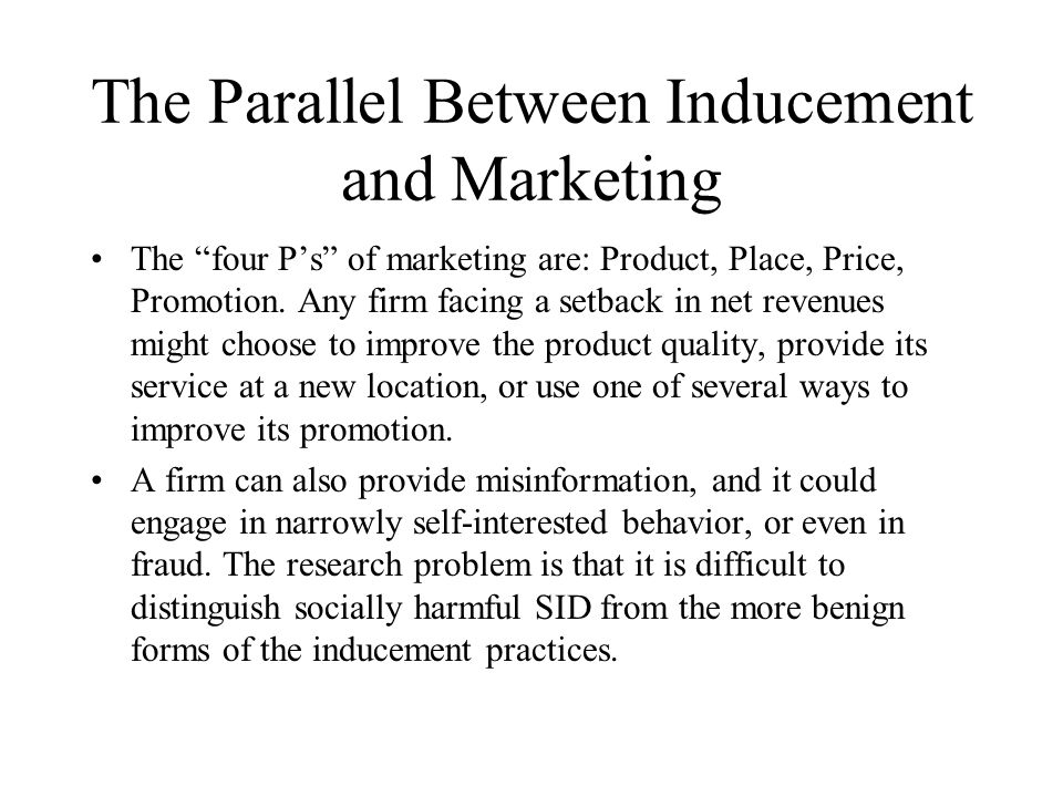 The Parallel Between Inducement and Marketing