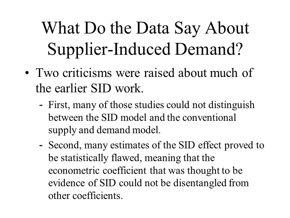 What Do the Data Say About Supplier-Induced Demand