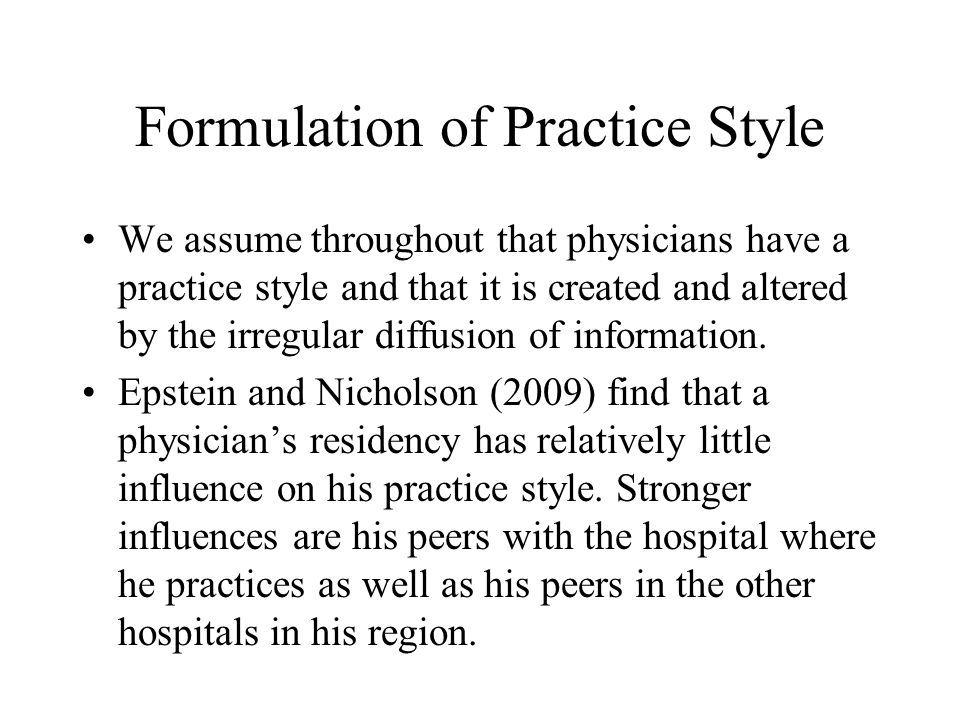 Formulation of Practice Style