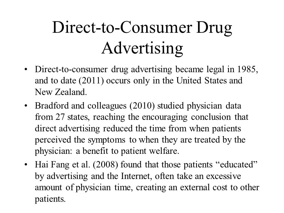 Direct-to-Consumer Drug Advertising