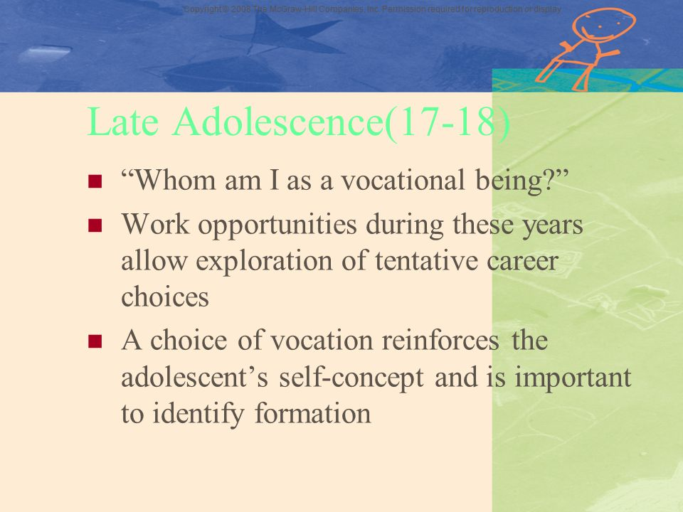 Late Adolescence(17-18) Whom am I as a vocational being