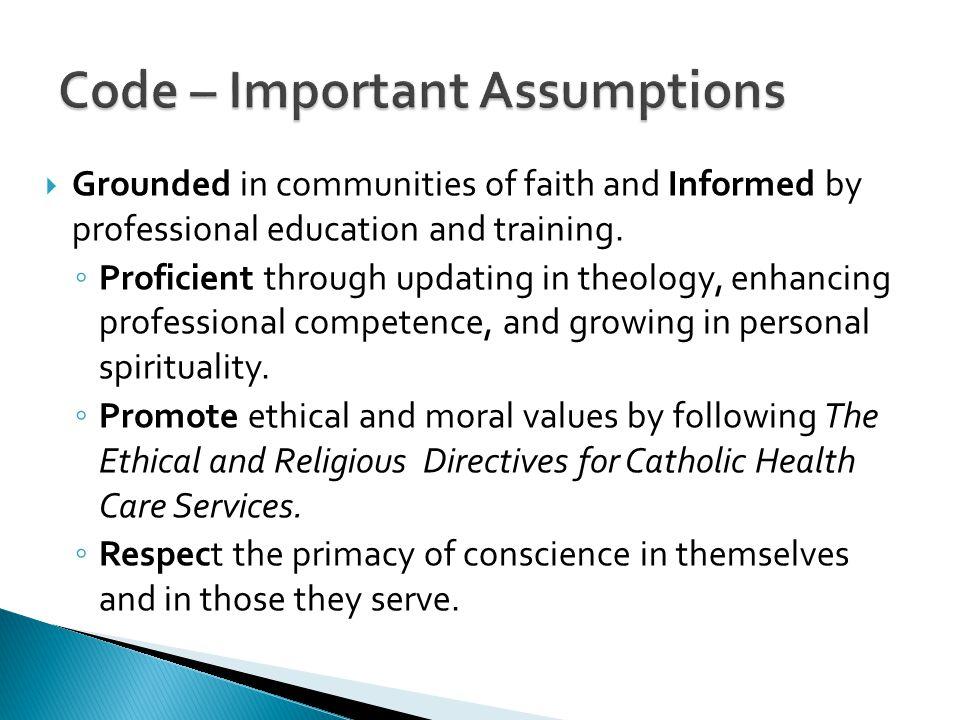 Code – Important Assumptions