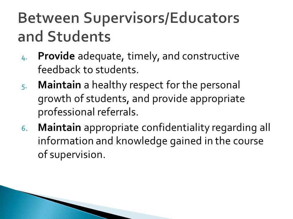 Between Supervisors/Educators and Students